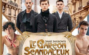 «Le Garçon scandaleux», CockyBoys et PinkX revisitent le Paris décadent…